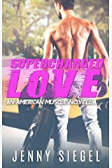 Supercharged Love (American Muscle) Kindle Edition