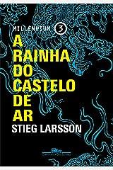 A rainha do castelo de ar (Millennium Livro 3) eBook Kindle