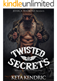 Twisted Secrets: Book 3 of the Twisted Minds Series- THE FINALE