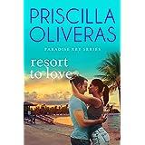 Resort to Love (Paradise Key Book 3)