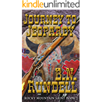Journey To Jeopardy: Rocky Mountain Saint Book 1