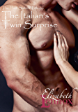 The Italian's Twin Surprise (The Hart Sisters Trilogy Book 2)