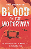 Blood on the Motorway