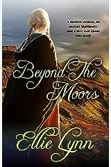 Beyond The Moors Kindle Edition