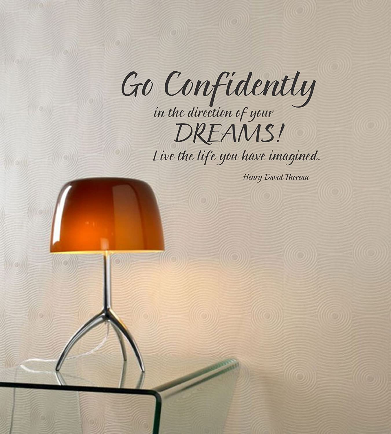 Go Confidently in The Directions of Your Dreams Live The Life You Have Imagined Vinyl Wall Decals Quotes Sayings Words Art Decor Lettering Vinyl Wall Art Inspirational Uplifting