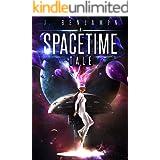 A Spacetime Tale (Spacetime Universe Book 1)