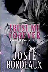 Trust Me Forever (Forever Happens Series Book 2) Kindle Edition