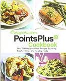 Weight Watchers Points Plus Cookbook