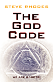 The God Code: We Are Robots! (English Edition)