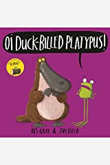 Oi Duck-billed Platypus! Audiobook (Oi Frog and Friends) Kindle Edition