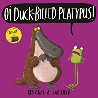 Oi Duck-billed Platypus! Audiobook (Oi Frog and Friends 4)