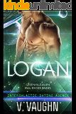 Logan: Intergalactic Dating Agency #21 (Greenville Alien Mail Order Brides Book 3)
