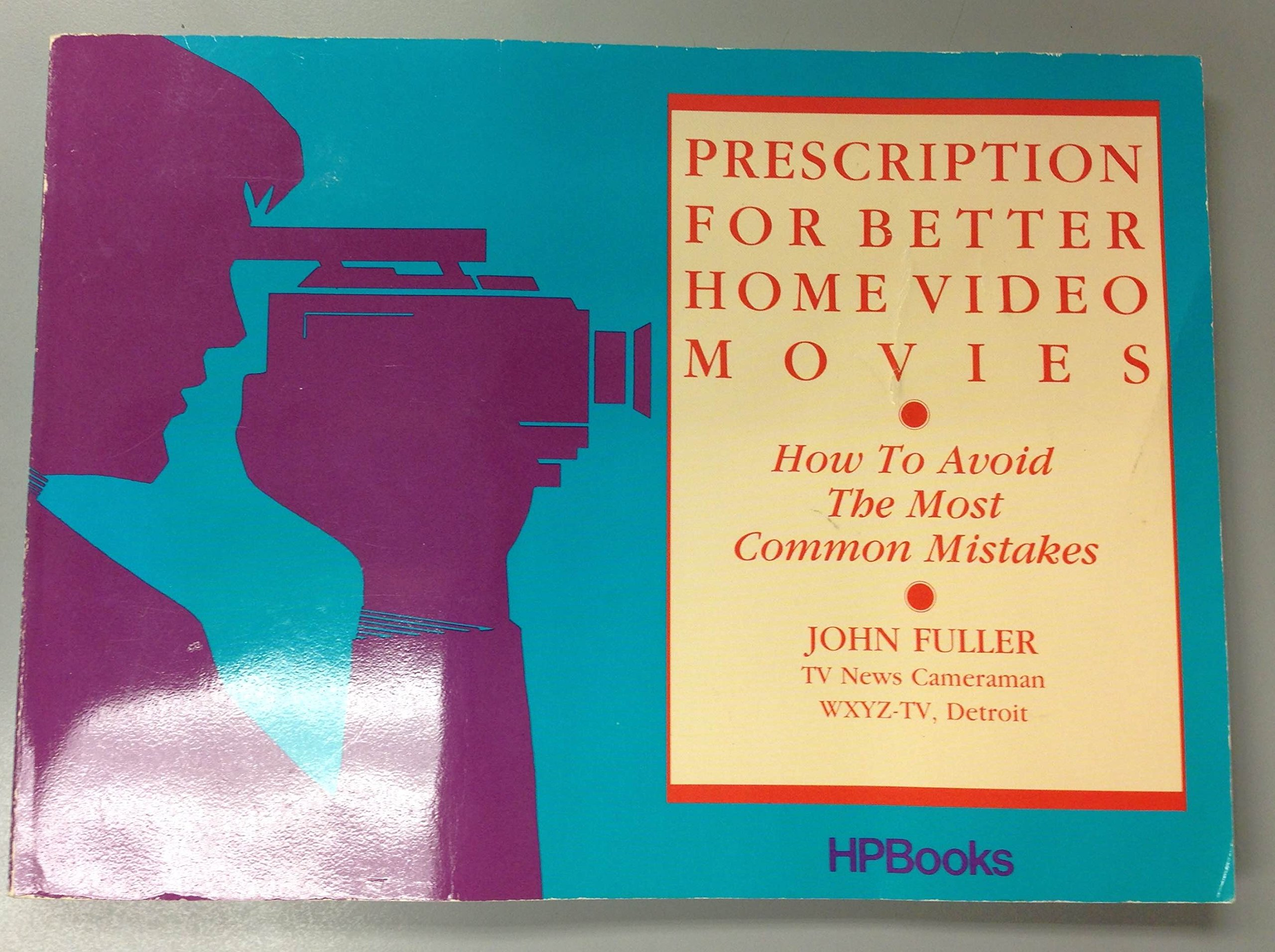 Prescription for Better Home Video Movies
