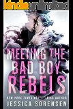 Meeting the Bad Boy Rebels (lengthened): A Reverse Harem Novel (Bad Boy Rebels Series Book 1)