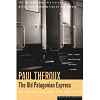 The Old Patagonian Express: By Train Through the Americas (English Edition)