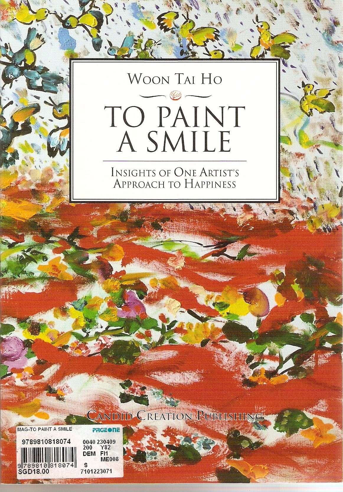 To Paint a Smile: Isights to One Artist's Approach to Happiness pdf epub
