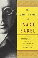 The Complete Works of Isaac Babel Hardcover