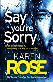 Say You're Sorry (The Sacramento Series Book 1): when a killer closes in, there's only one way to stay alive (Sacramento 1) (English Edition)