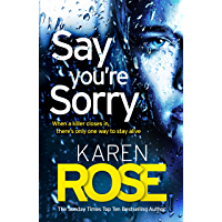 Say You're Sorry (The Sacramento Series Book 1): when a killer closes in, there's only one way to stay alive