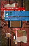 Git: 140 Perguntas e Respostas de Especialistas