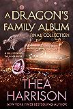 A Dragon's Family Album: Final Collection