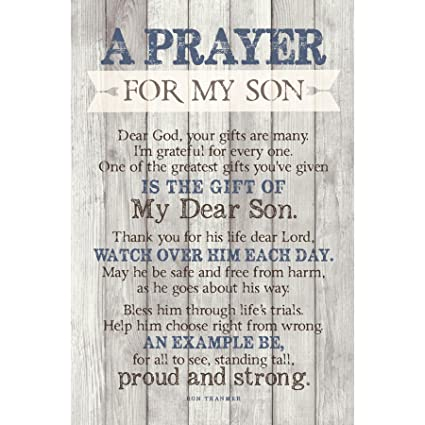 Son Prayer Wood Plaque with Inspiring Quotes 6x9 - Vertical Frame Wall &  Tabletop Decoration | Easel & Hanging Hook | Dear Lord, one of The Greatest  ...