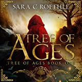 Tree of Ages: The Tree of Ages Series, Book 1