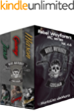 Rebel Wayfarers MC Vol 4-6: Boxed Set (Rebel Wayfarers MC Boxset Book 2)
