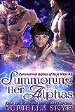 Summoning Her Alphas: Paranormal Alphas of Kala West #1 (A BWWM Paranormal Ménage Romance)