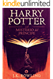 Harry Potter y el misterio del príncipe (La colección de Harry Potter nº 6) (Spanish Edition)