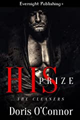 His Prize (The Cleaners Book 1) Kindle Edition