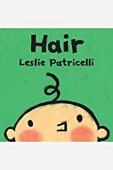 Hair (Leslie Patricelli Board Books) Kindle Edition