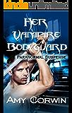 Her Vampire Bodyguard