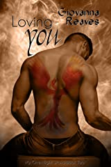 Loving You: Mpreg Romance (My One-Night Stand Series Book 2) Kindle Edition