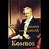 Kosmos: (Komplettausgabe) - Entwurf einer physischen Weltbeschreibung (German Edition)