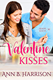 Valentine Kisses (The Moore Sisters of Montana Book 2)