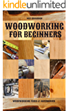 Woodworking for Beginners: Woodworking Tools & Accessories