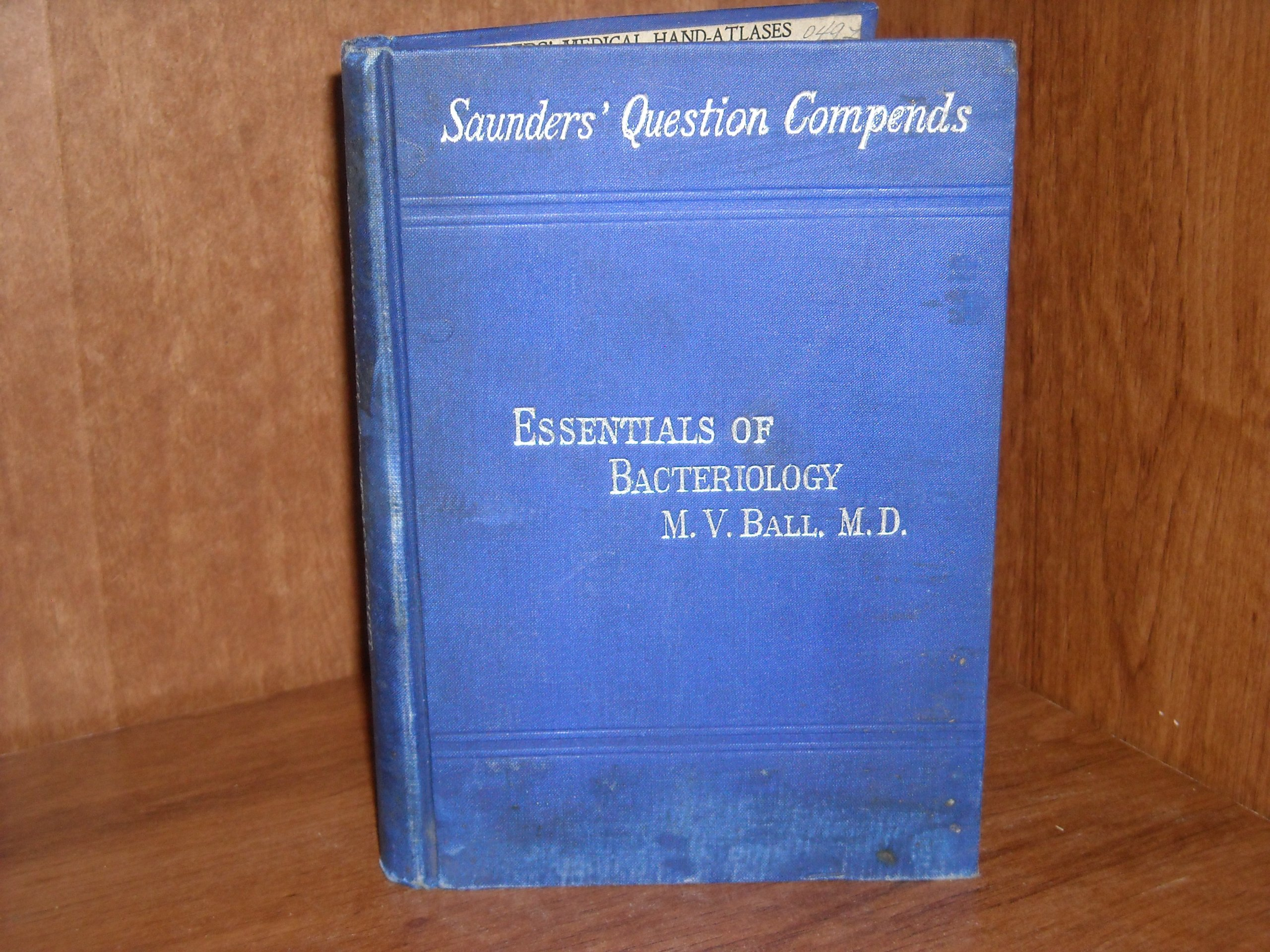 Essentials of bacteriology;: Being a concise and systematic introduction to the study of micro-organisms, (Saunders ̓questions-compends)