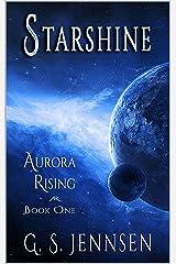 Starshine: Aurora Rising Book One (Aurora Rhapsody 1) Kindle Edition