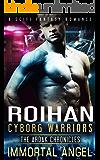 Roihan (Cyborg Warriors Book 2)