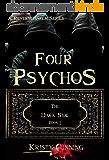 Four Psychos (The Dark Side Book 1) (English Edition)