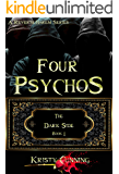 Four Psychos (The Dark Side Book 1)