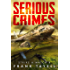 Serious Crimes: Policing Post-Apocalyptic Britain (Strike a Match Book 1)