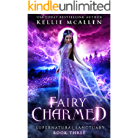 Fairy Charmed: A Paranormal Romance (Supernatural Sanctuary Book 3)