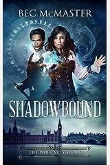 Shadowbound (The Dark Arts Book 1) Kindle Edition