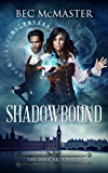 Shadowbound (The Dark Arts Book 1)