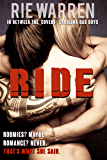 Ride (Alpha Male Romance): In Between the Covers (Carolina Bad Boys Book 3)