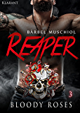 Reaper. Bloody Roses 3 (Motorcycle Club )
