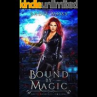 Bound by Magic: A Reverse Harem Paranormal Romance (Magic Awakened Book 1)