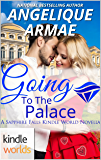 Sapphire Falls: Going To The Palace (Kindle Worlds Novella)